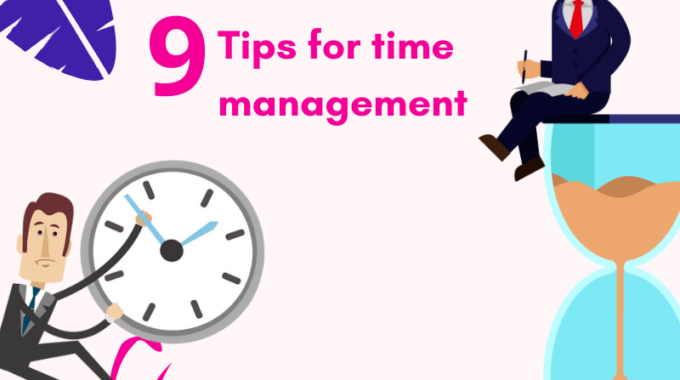 How to manage the time? 9 tips for effective time management